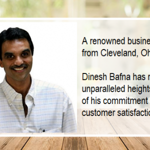 Dinesh Bafna | Achieving goals without compromising on business ethics